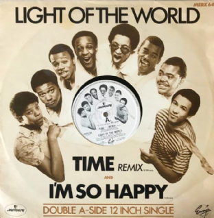 "Light Of The World ‎- Time (Remix)/I'm So Happy (12"") (VG-/G-VG)"